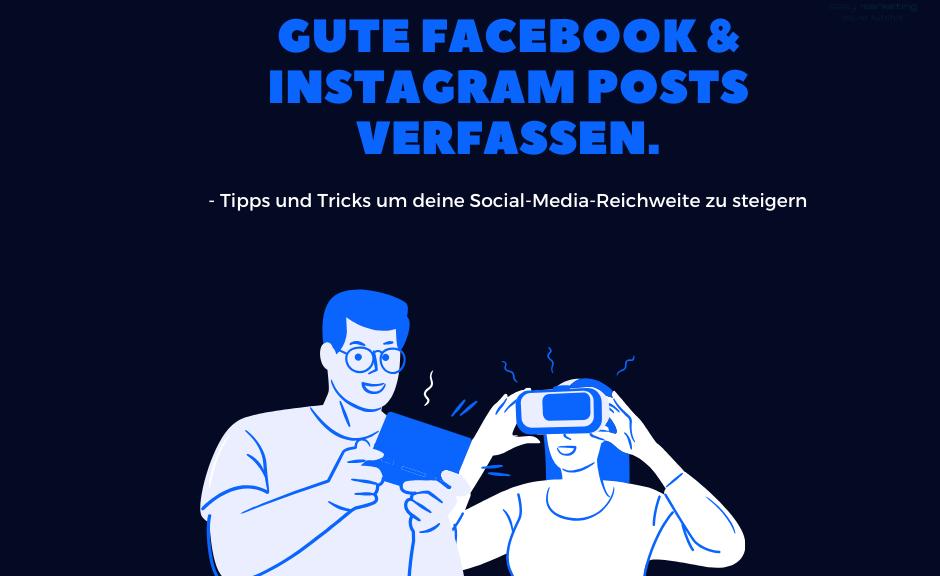 Gute facebook & Instagram Posts verfassen.